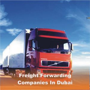 Freight Forwarding Companies In Dubai 1
